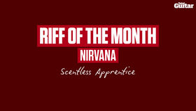VIDEO: Riff Of The Month: Nirvana - Scentless Apprentice (TG246)