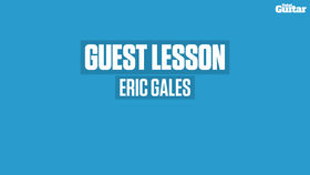 VIDEO: Eric Gales guest lesson (TG250)