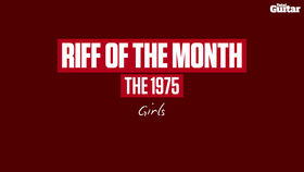 VIDEO: Riff Of The Month: The 1975 - Girls (TG250)