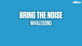 VIDEO: Bring The Noise: Coax crazy sounds from your guitar (Whalesong)