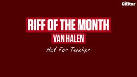 VIDEO: Riff Of The Month: Van Halen - Hot For Teacher (TG252)