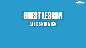 VIDEO: Alex Skolnick guest lesson (TG255)