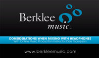 Berklee Online: considerations when mixing with headphones